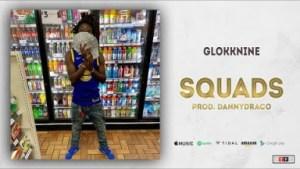 GlokkNine - Squads